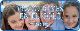 Vacaciones en el Cole 2015