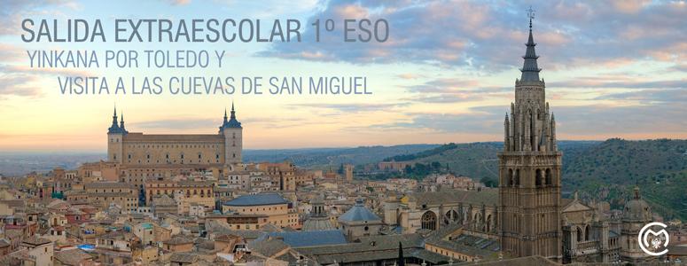 Salida extraescolar al Casco urbano de Toledo y visita a las cuevas de San Miguel