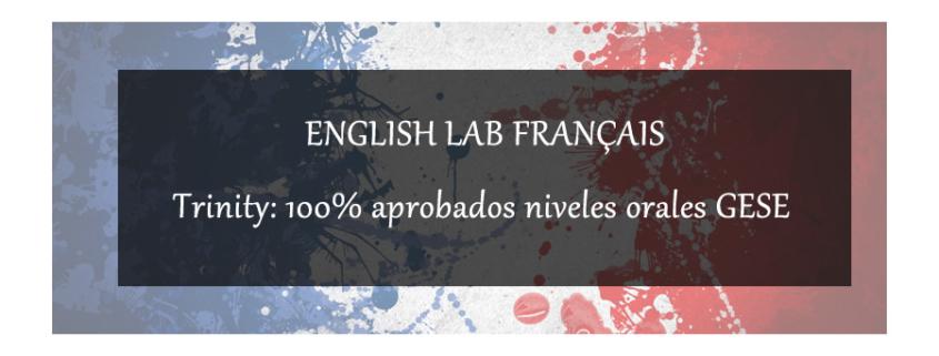 ENGLISH LAB FRANÇAIS 100% APROBADOS