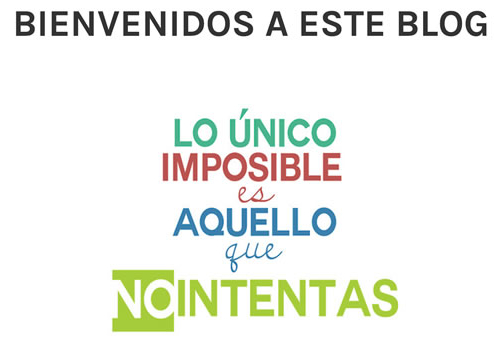 blog lo único imposible es aquello que no intentas